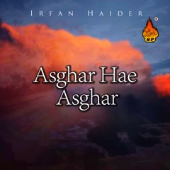 Asghar Hae Asghar