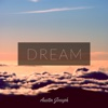 Dream - Single - Austin Joseph