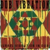 Dub Vibration - Israel Vibration