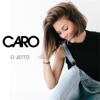 O Jeito - Single - Caro Pierotto