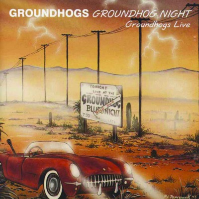 Groundhogs Night Live - The Groundhogs