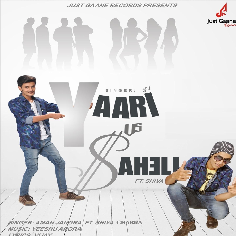 Yaari vs. Saheli (feat. Shiva) - Single