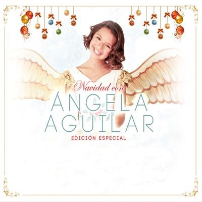Navidad con (Edición Especial) - Angela Aguilar