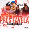 Pros Favela - Single
