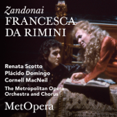 Zandonai: Francesca Da Rimini (Recorded Live at The Met - April 7, 1984)