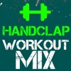 Handclap (Power Remix) - Single - Workout Mix Guys
