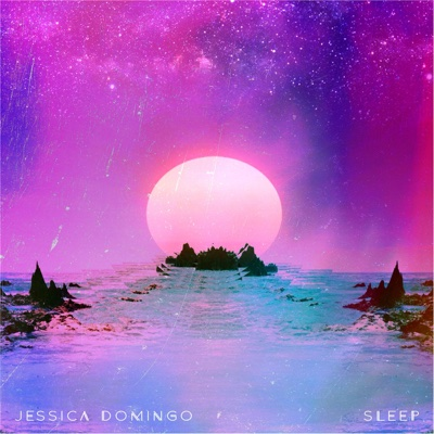 Sleep - Single - Jessica Domingo album