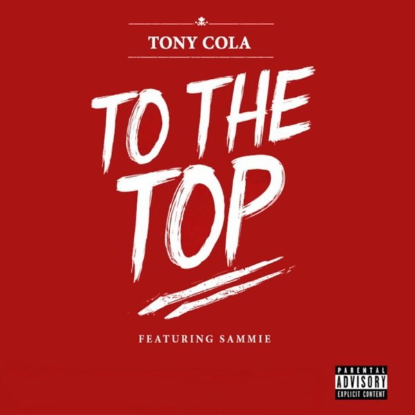 To the Top (feat. Sammie) - Single