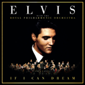 If I Can Dream: Elvis with the Royal Philharmonic Orchestra