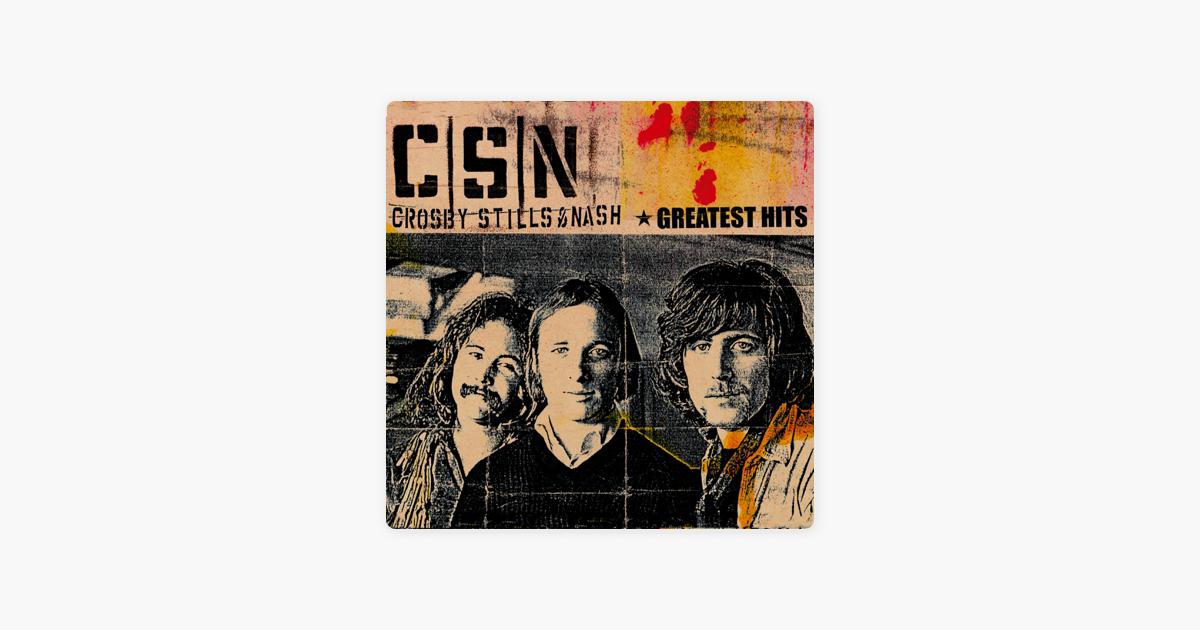 teach Your Children By Crosby, Stills & Nash On Apple Music