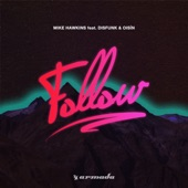 Mike Hawkins - Follow (Extended Mix)