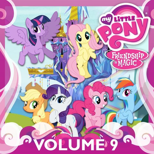 my little pony friendship is magic vol 9 on itunes