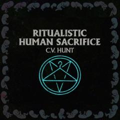 Ritualistic Human Sacrifice (Unabridged)