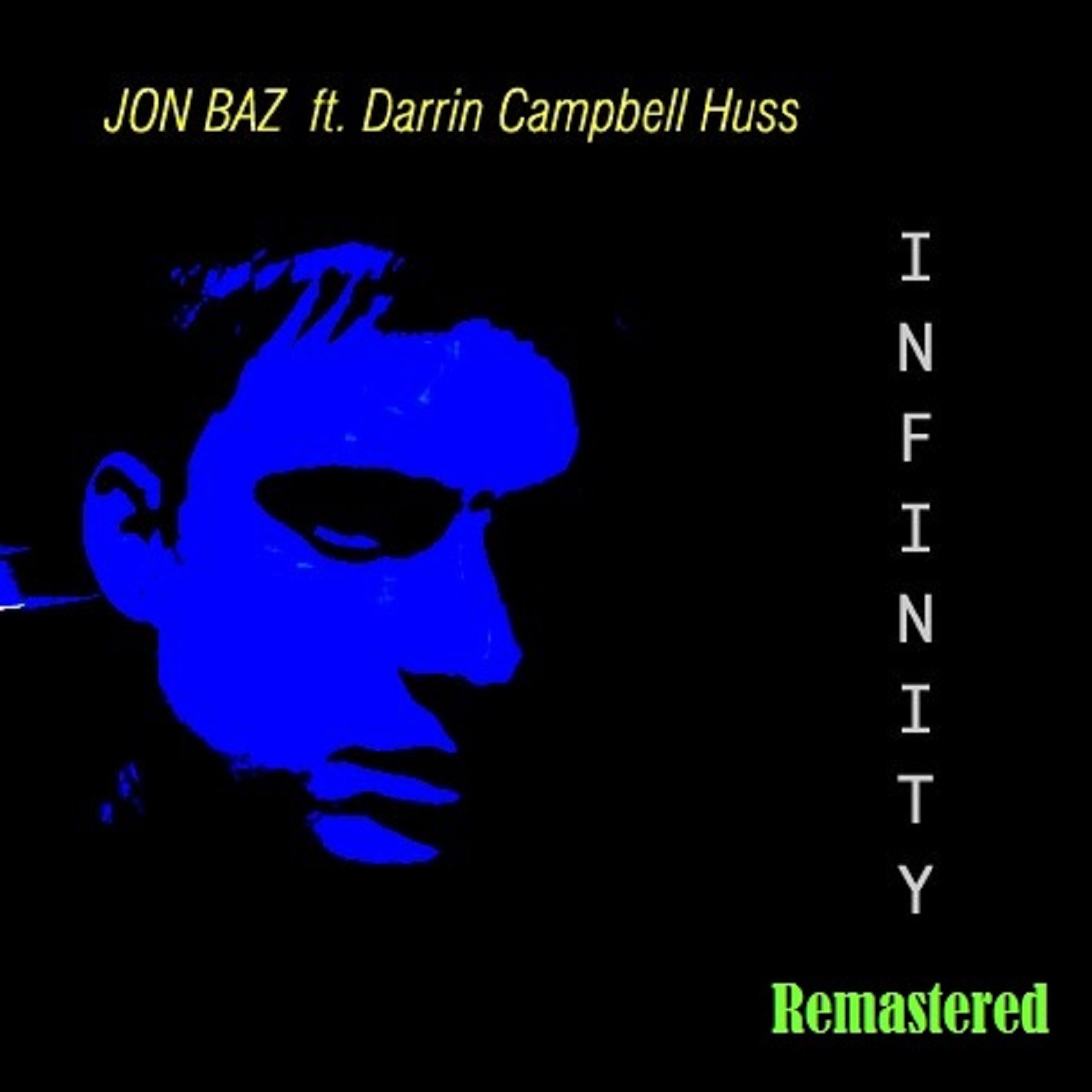 Infinity (Remastered) [with Psyche] - EP