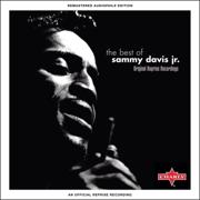 The Best of Sammy Davis Jr. (Remastered) - Sammy Davis, Jr.