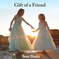 Reese Oliveira - Gift of a Friend - Single