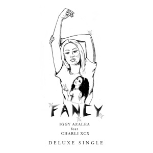 Fancy (feat. Charli XCX) [Deluxe] - Single Mp3 Download