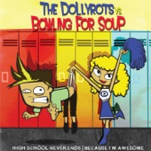 The Dollyrots - High School Never Ends