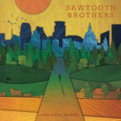 Sawtooth Brothers - Another Cliché