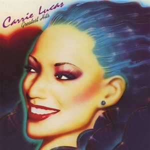 Carrie Lucas: Greatest Hits