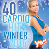 40 Cardio Hits - Winter 2016 (Unmixed Compilation for Fitness & Workout)