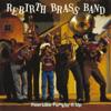 Feel Like Funkin' It Up - Rebirth Brass Band