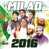 Milad 2016 - Islamic Naats