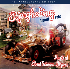 Bent Fabricius-Bjerre - Bjergkøbing Grand Prix (Original Soundtrack)
