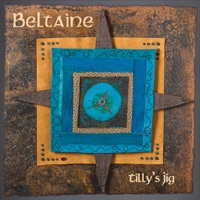 Tilly's Jig by Beltaine on Apple Music