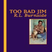 Shake 'Em on Down - R.L. Burnside