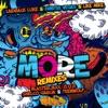 More (Remixes) - Single ジャケット写真