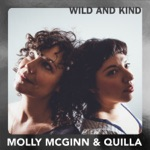 Molly McGinn & Quilla - Wild and Kind