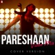 Pareshaan Violin Mix Cover Version Single