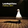 Late Night Tales: Fatboy Slim ジャケット写真