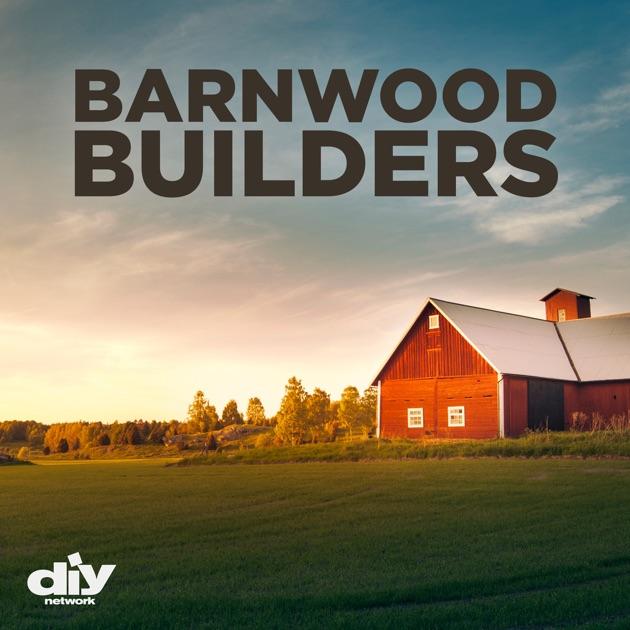 Barnwood builders season 3 on itunes for Barnwood builders