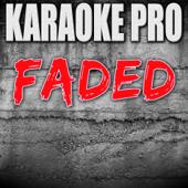 Faded (Originally Performed by Alan Walker) [Instrumental Version]