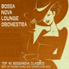 Top 40 Bossanova Classics - Best of Mambo Swing Jazz Compilation 2016 - Bossa Nova Lounge Orchestra