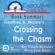 Executive Reads - Book Summary: Crossing the Chasm: 45 Minutes - Key Points Summary/Refresher (Unabridged)