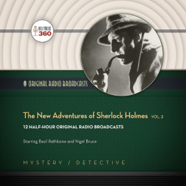 The New Adventures of Sherlock Holmes, Vol. 2: The Classic Radio Collection audiobook