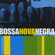 Bosa Nova Negra - Volume 1 - Various Artists