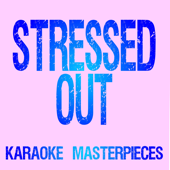 [Download] Stressed Out (Originally Performed by twenty one pilots) [Instrumental Karaoke] MP3