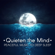 Quieten the Mind: Peaceful Music to Deep Sleep, Cure for Insomnia, Healing Sounds for Relaxation - Sleep & Dream Music Academy