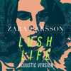 Zara Larsson - Lush Life (Acoustic Version) artwork