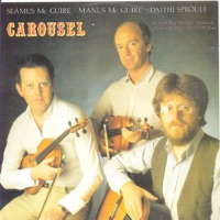 Carousel by Séamus McGuire, Manus McGuire & Daithi Sproule on Apple Music