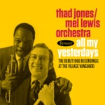 Thad Jones & Mel Lewis Orchestra - Mornin' Reverend