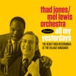 Thad Jones & Mel Lewis Orchestra - Once Around
