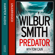Wilbur Smith & Tom Cain - Predator (Unabridged)