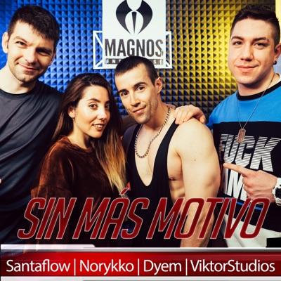 Sin Más Motivos - Single - Santaflow