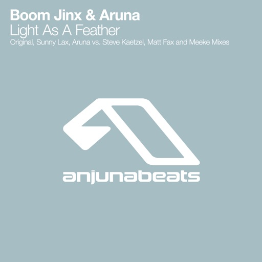 Art for Light As A Feather (Sunny Lax Remix) by Boom Jinx & Aruna