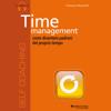 Francesco Muzzarelli - Time management, come diventare padroni del proprio tempo artwork